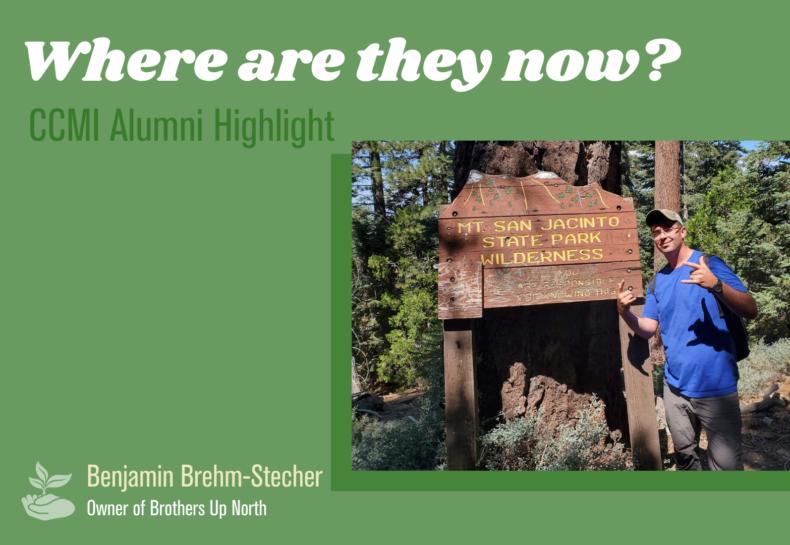 Where are they now? CCMI Alumni Highlight: Benjamin Brehm-Stecher