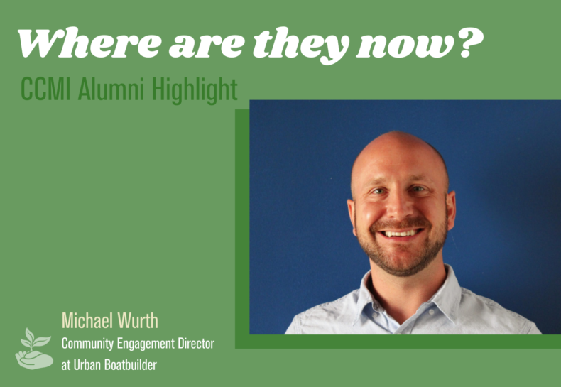 Where Are They Now? CCMI Alumni Highlight: Michael Wurth